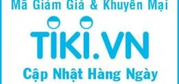 Mã giảm giá Tiki – Tổng hợp khuyến mãi Tiki hấp dẫn nhất tháng 01/2020